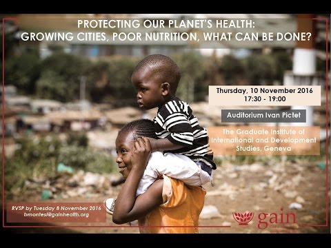 Protecting our Planet's Health: Growing Cities, Poor Nutrition, What Can Be Done?