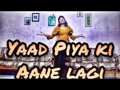 latest-version-|-yaad-piya-ki-aane-lagi-dance-cover|-neha-kakkar|-divya-khosla-kumar|-tanishk-bagchi