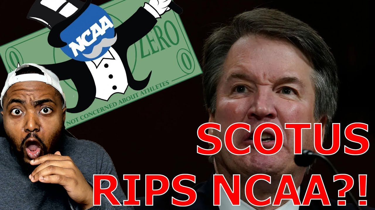 Brett Kavanaugh RIPS Fake Woke NCAA As Illegal Business Model In SCOTUS Ruling Siding With Athletes