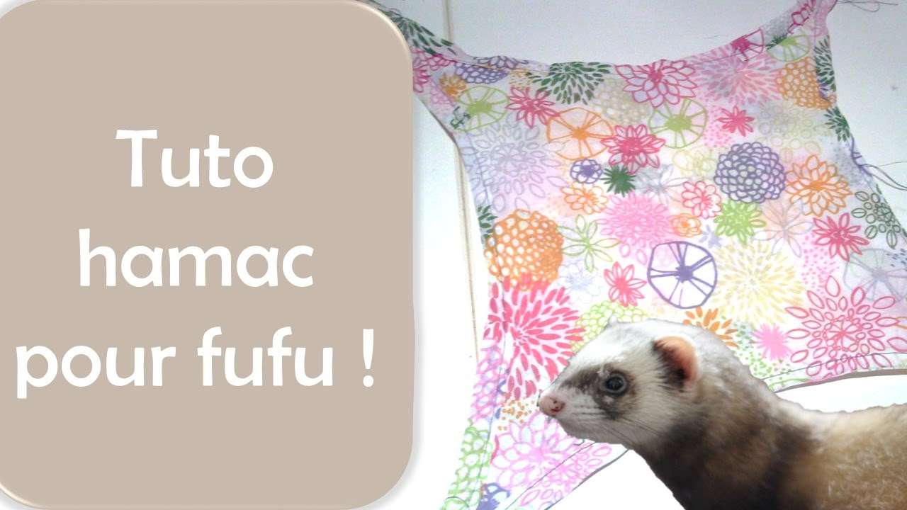 Couture Hamac Furet Youtube