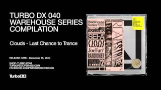 Clouds - Last Chance to Trance