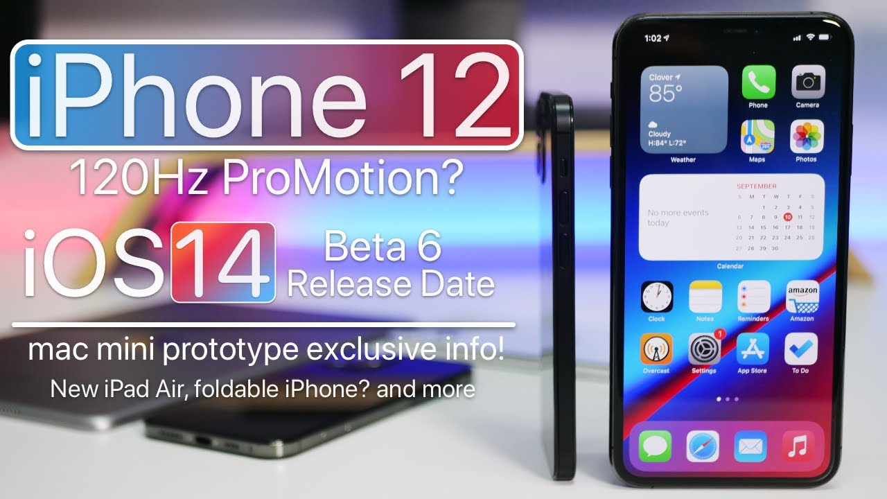 iPhone 12 120Hz display, iPhone Event, iOS 14 Beta 6 release date and more  - YouTube