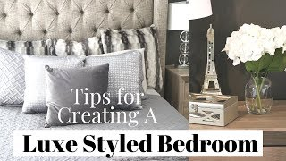 How to Create a Luxury Styled Bedroom on a Budget | Easy & Affordable Glam Bedroom Ideas