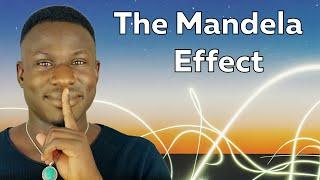 THE MANDELA EFFECT - BIG SECRET