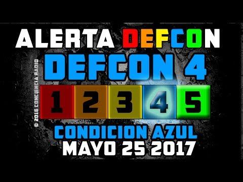ACTUALIZACION  - ///ALERTA DEFCON\\\ NIVEL 4 CONDICION AZUL 24 MAYO 2017