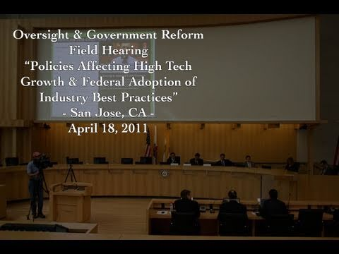 """""""Policies Affecting High Tech Growth and Federal Adoption of Industry Best Practices"""" Part 1"""