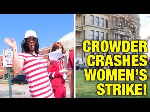 Crowder CRASHES Feminist #DayWithoutAWoman Insanity!
