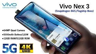 Vivo Nex 3(Vivo Nex 3) -5G,120W Charger,12GB RAM,Feature,Price,Launch/Vivo Nex 3(Vivo Nex 3)