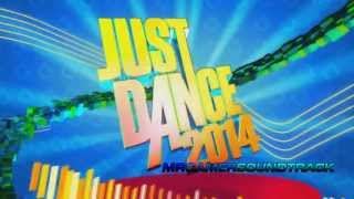 Just Dance 2014 (E3 Trailer) Song -
