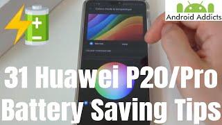 Huawei P20 Pro Top 31 Battery Life/Drain Saving Tips & Tricks