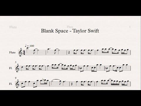Blank Space (T. Swift) - Flute Sheet Music