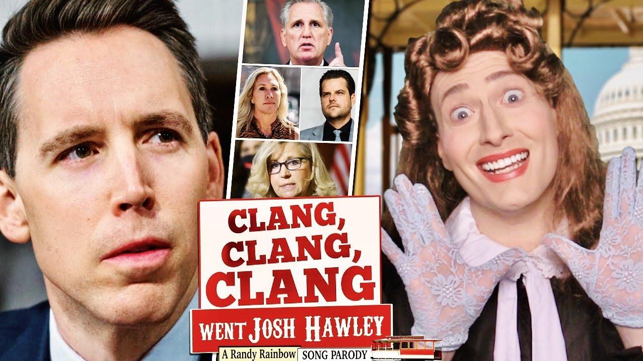 Clang, Clang, Clang Went Josh Hawley! - A Randy Rainbow Song Parody