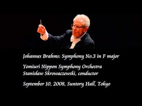 Brahms: Symphony No.3 in F major - Skrowaczewski / Yomiuri Nippon Symphony Orchestra