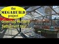 The Megabuild Project - 34 - Greentop Nursery Settlement Tour