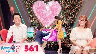 Bạn Muốn Hẹn Hò | Tập 561 FULL: Cô nàng được cầu hôn ngay lần đầu gặp mặt khiến trường quay bất ngờ
