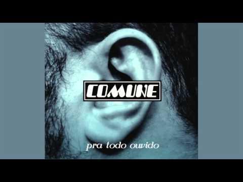 Comune - Pra Todo Ouvido - Album Completo