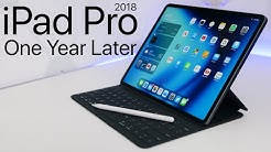 2018 iPad Pro - 1 Year Later