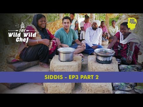 The Siddis Of Karnataka: Part 2 | 101 Wild Wild Chef | Uniqu