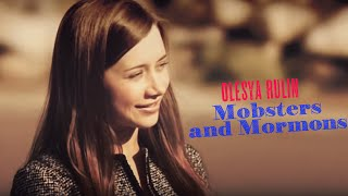 Olesya Rulin - Mobsters and Mormons