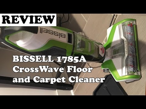 BISSELL 1785A CrossWave Floor and Carpet Cleaner - Review 2019