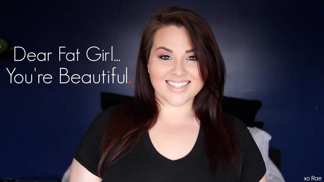 Dear Fat Girl Youre Beautiful - Youtube-1140