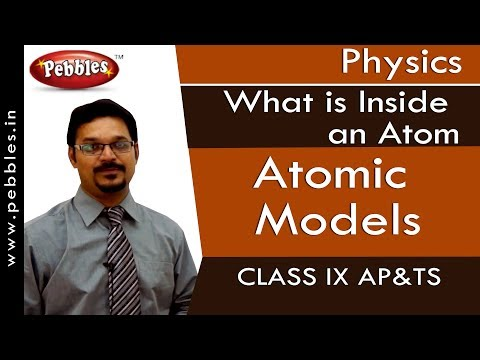 Atomic Models : What Is Inside An Atom | Physics | Class 9 | AP&TS