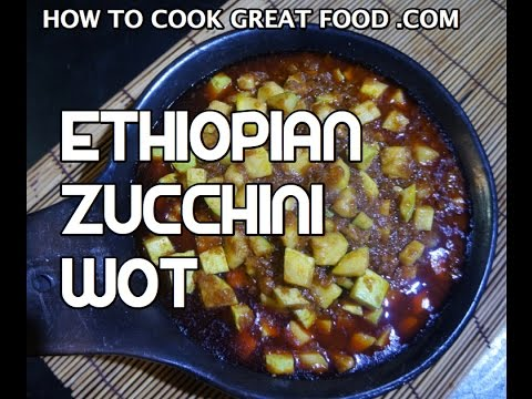 Ethiopian Zucchini Wot Recipe - Courgette Vegan Spicy wat wet - Amharic