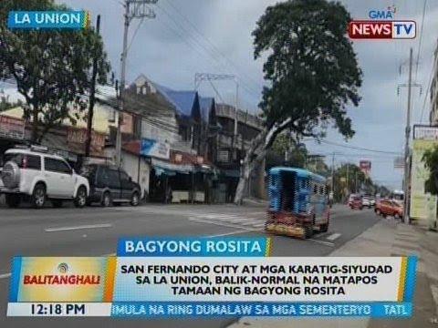San Fernando City at mga karatig-siyudad sa La Union, balik-normal na matapos ang Bagyong Rosita