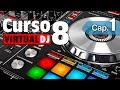 Curso Virtual DJ 8 - Capítulo 1