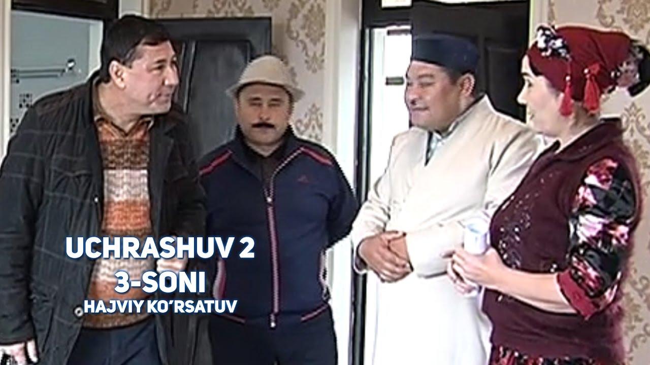 Uchrashuv 2 3-soni | Учрашув 2 3-сони (hajviy ko'rsatuv)