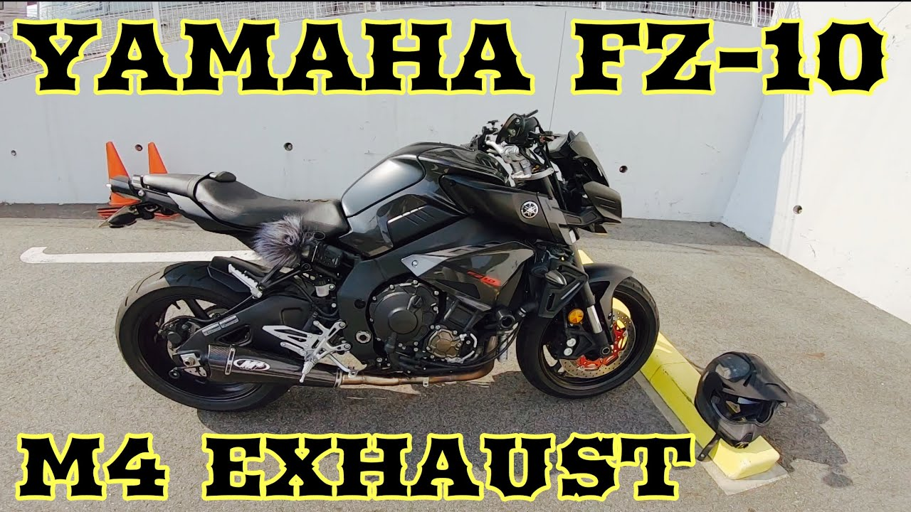 YAMAHA FZ-10╱MT-10 M4 EXHAUST SOUND
