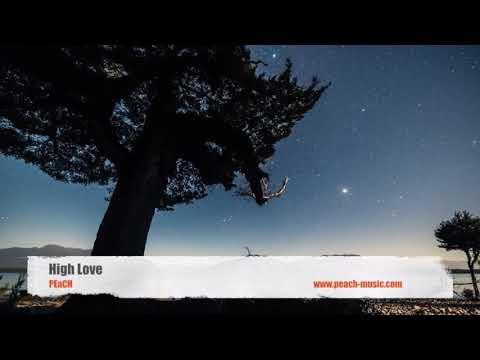 High Love - PEaCH