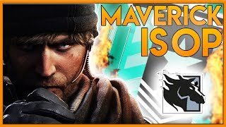 How To Be The Most Toxic Maverick Main - Rainbow Six Siege Funny Moments