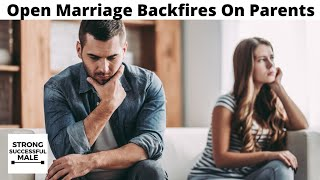 Open Marriage BACKFIRES On Selfish Parents As Their Damaged Son Wants Nothing To Do With Them