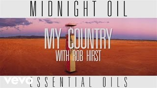 Midnight Oil - My Country (Track by Track)