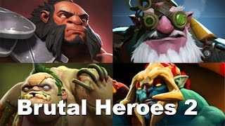 Dota 2 - Best Moments #11 - Brutal Heroes 2