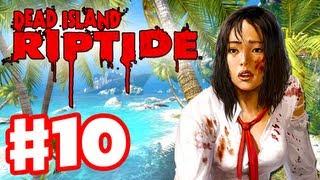 Dead Island Riptide - Gameplay Walkthrough Part 10 - Stalwart Defense (PC, XBox 360, PS3)