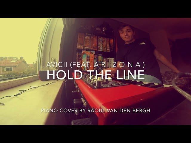 Avicii - Hold The Line (ft. A R I Z O N A ) [Piano Cover + Sheets]