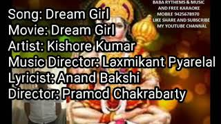 FREE KARAOKE LYRICS,DREAM GIRL TITLE SONG FILM DREAM GIRL SINGER KISHORDA EDIT BY ASHOK KUMAR BHOPAL