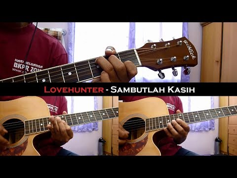 Lovehunter - Sambutlah kasih (Instrumental/Chord/Guitar Cover)