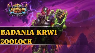 BADANIA KRWI - ZOOLOCK - Hearthstone Decks std (The Boomsday Project)