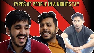 Types Of People in a Night Stay | RealSHIT