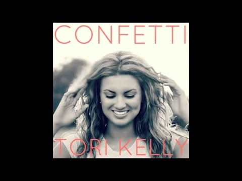 Tori Kelly - Confetti Lyrics (I'm not waiting to be happy)