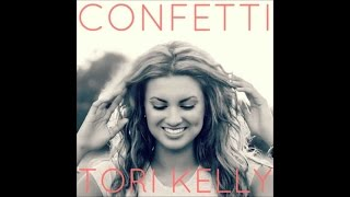Tori Kelly - Confetti Lyrics (I'm not waiting to be happy)