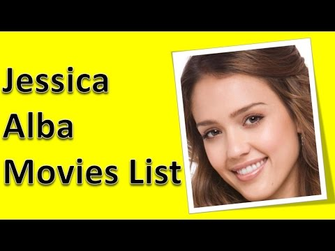 Jessica Alba Movies List - YouTube