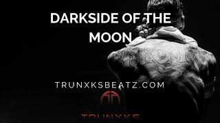 Darkside Of The Moon (MGK | NF | Witt Lowry Type Beat) Prod. by Trunxks