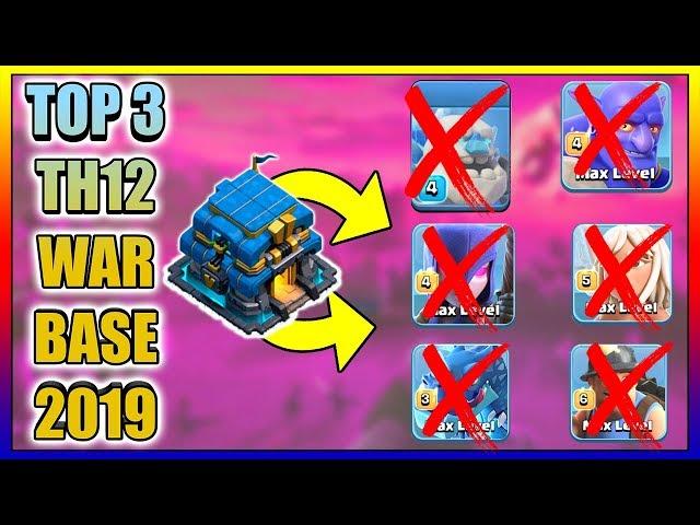 TOP 3 TH12 WAR BASE 2019 Anti 2 Star With +9 Replays Anti Bowler Miner,E-Dragon,Anti Queen Walk |Coc