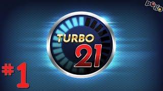 Pogo Games ~ Turbo 21 #1