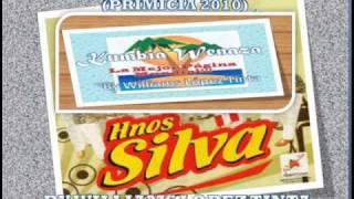 HERMANOS SILVA - AMOR QUE TONTO FUI (PRIMICIA GOOLAZO  AGOSTO 2010)