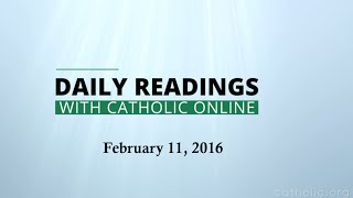 Daily Reading for Thursday, February 11th, 2016 HD
